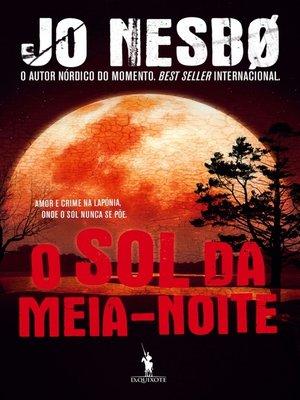 cover image of O Sol da Meia-Noite