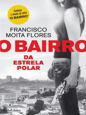 cover image of O Bairro da Estrela Polar