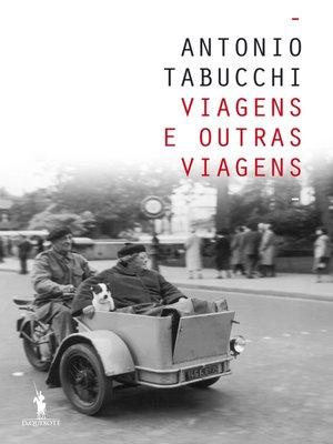 cover image of Viagens e Outras Viagens