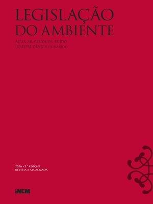 cover image of Legislação do Ambiente--2ª Edição Revista e Atualizada