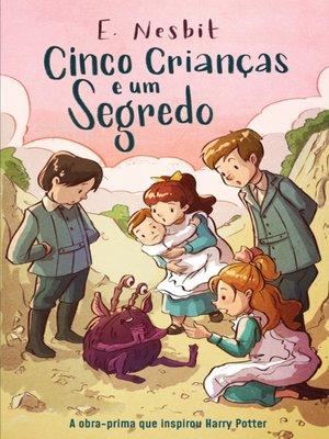 cover image of Cinco Crianças e um Segredo