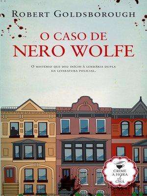 cover image of O Caso de Nero Wolfe