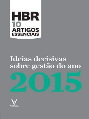 cover image of Ideias Decisivas Sobre Gestão do Ano 2015