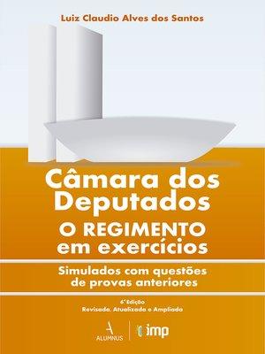 cover image of Camara dos Deputados--Exercicios