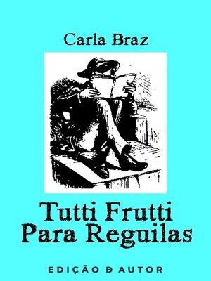 cover image of Tutti Frutti para Reguilas