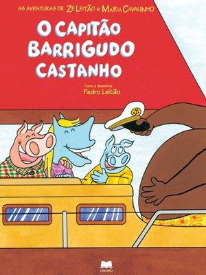 cover image of O Capitão Barrigudo Castanho