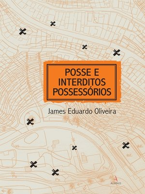 cover image of Posse e Interditos Possessórios
