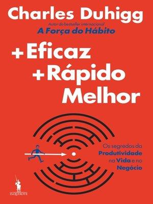 cover image of Mais Eficaz, Mais Rápido, Melhor