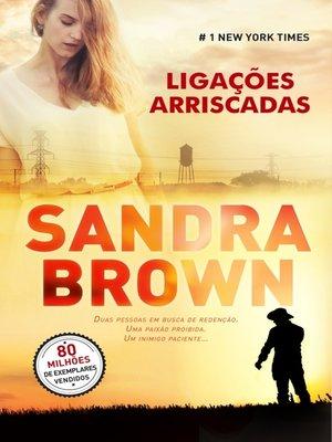 cover image of Ligações Arriscadas