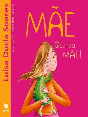 cover image of Mãe, Querida Mãe