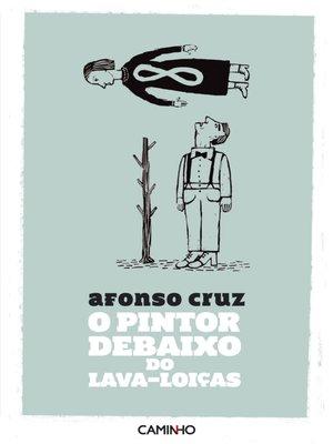 cover image of O Pintor debaixo do Lava-Loiças