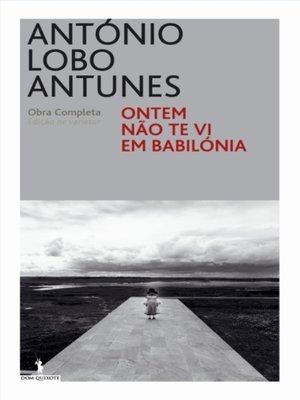 cover image of Ontem Não Te Vi Em Babilónia
