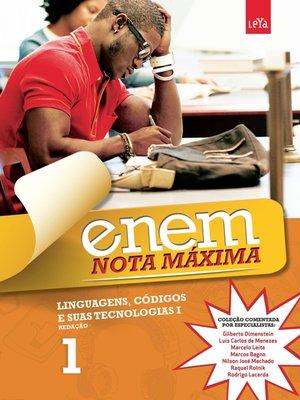 cover image of Enem Nota Máxima--Linguagens, Códigos e Suas Tecnologias I