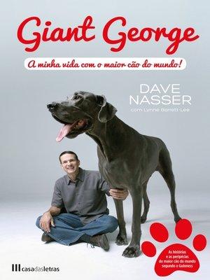 cover image of Giant George--A minha vida com o maior cão do mundo