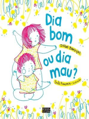 cover image of Dia Bom ou Dia Mau?