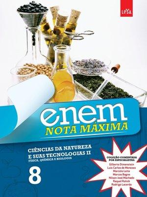 cover image of Enem Nota Máxima--Ciências da Natureza e Suas Tecnologias II