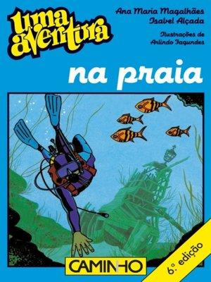 cover image of Uma Aventura em Praia