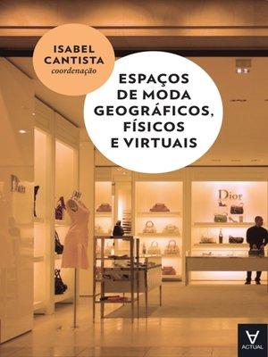 cover image of Espaços de moda geográficos, físicos e virtuais