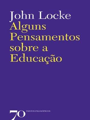 cover image of Alguns pensamentos sobre a educação