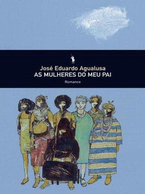 cover image of As Mulheres do Meu Pai