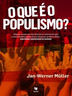 cover image of O Que é o Populismo?