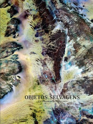 cover image of Objetos Selvagens