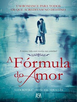 cover image of A Fórmula do Amor