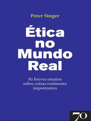 cover image of Ética no Mundo Real