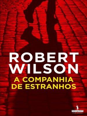 cover image of A Companhia de Estranhos