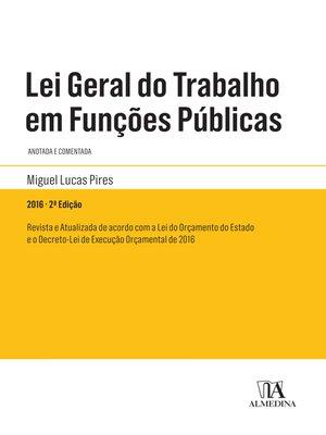 cover image of Lei Geral do Trabalho em Funções Públicas--2º Edição