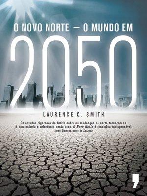 cover image of O Novo Norte ? O Mundo em 2050