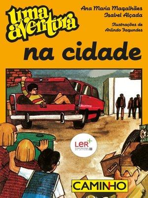 cover image of Uma Aventura na Cidade