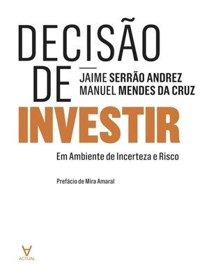 cover image of Decisão de Investir--Em Ambiente de Incerteza e Risco
