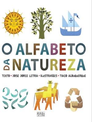 cover image of O Alfabeto da Natureza