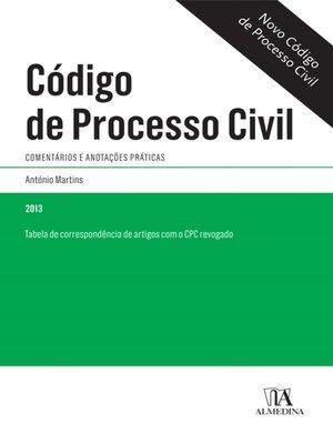 cover image of Código de Processo Civil--Comentários e anotações práticas