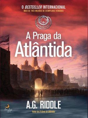 cover image of A Praga da Atlântida