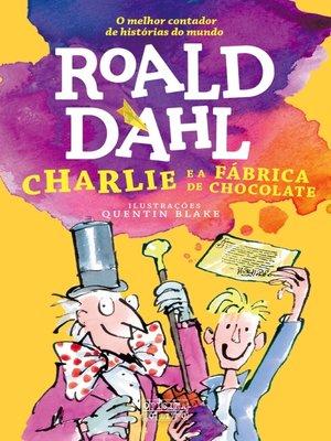 cover image of Charlie e a Fábrica de Chocolate