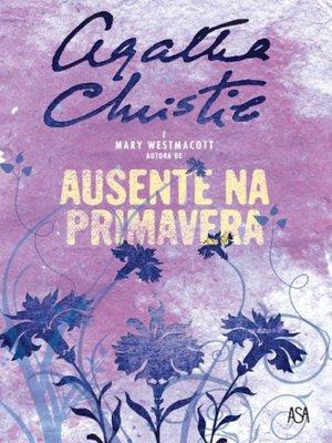 cover image of Ausente na Primavera