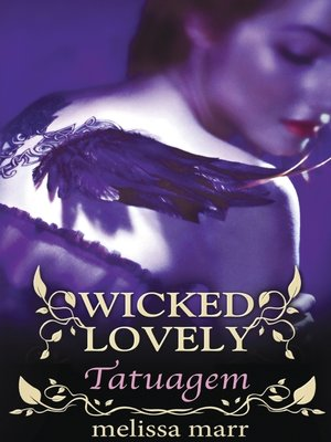 cover image of Wicked Lovely--Tatuagem