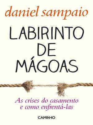 cover image of Labirinto de Mágoas