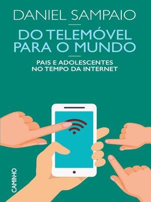 cover image of Do Telemóvel para o Mundo