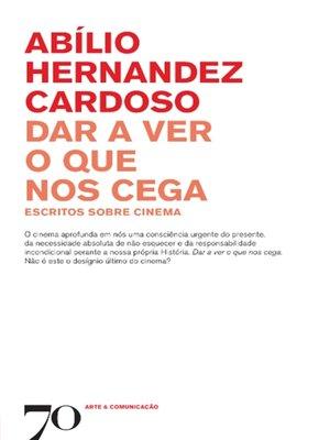 cover image of Dar a Ver o que nos Cega