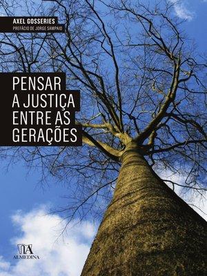 cover image of Pensar a justiça entre as gerações