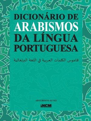 cover image of Dicionário de Arabismos da Língua Portuguesa