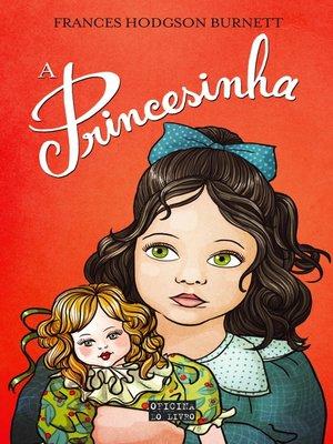 cover image of A Princesinha