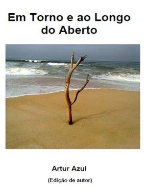 cover image of Em Torno e ao Longo do Aberto