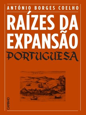 cover image of Raízes da Expansão Portuguesa