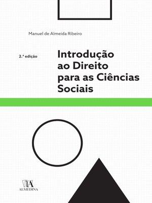 cover image of Introdução ao Direito para as Ciências Sociais--2º Edição