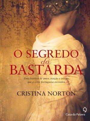 cover image of O Segredo da Bastarda