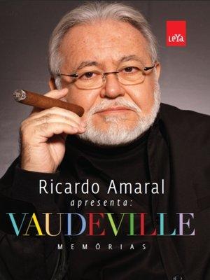 cover image of Vaudeville--Memórias